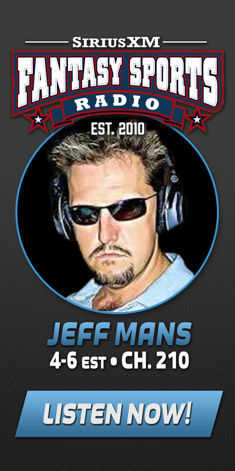 Jeff Mans | SiriusXM Fantasy Sports Radio - Listen Now!